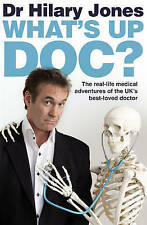 Whats Up Doc?, Jones, Dr Hilary, Used; Good Book