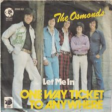 """<6792-55> 7"""" Single: The Osmonds - One Way Ticket To Anywhere"""