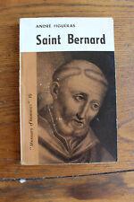 André FIGUERAS - Saint-Bernard, ed. la Table ronde 1960, dédicacé
