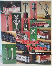 MARX TRAINS REPAIR MANUAL