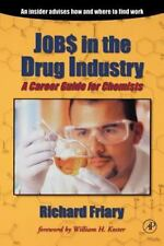 Jobs in the Drug Industry: A Career Guide for Chemists-ExLibrary