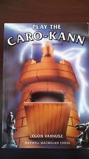 Play the Caro-Kann by Egon Varnusz (1991, Paperback, Revised)