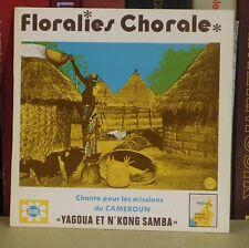 17 cm Floralies Chorale de Marly-Les-Valenciennes Missions du Cameroun LP/CV NM