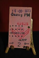Ancien ticket de train 16 08 1973 Chemin de fer belge Quévy Frameries SNCB