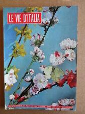 VIE D'ITALIA n°3 1960 Radicchio del Trevisano - Sardegna La Gallura  [G473]