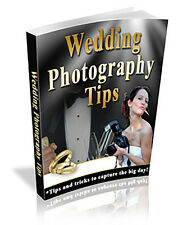 WEDDING PHOTOGRAPHY TIPS - with master re sell rights