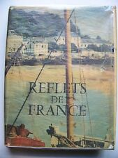 1950 French Edition REFLETS DE FRANCE: BEAUTIFUL POST-WAR PHOTOS OF FRANCE w/DJ