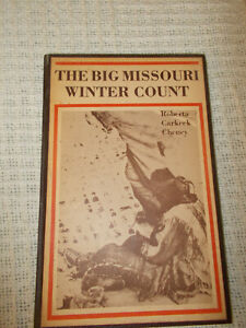 THE BIG MISSOURI WINTER COUNT BY ROBERTA CARKEEK CHENEY,AUTOGRAPHED,HB,1979,