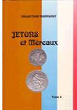 LIBRAIRIE - Jetons et Méreaux - Tome 4 - FEUARDENT - MAISON PLATT