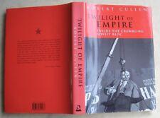 TWILIGHT OF EMPIRE. Robert Cullen.1991,Bodley Head,H/B+D/W,1st Ed',Book &D/W VG+