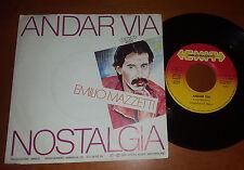 """45 GIRI – 7""""   EMILIO MAZZETTI - ANDAR VIA / NOSTALGIA - RARO 1985 ITALO DISCO"""