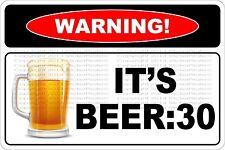"Metal Sign Warning It's Beer 30 8"" x 12"" Aluminum NS 653"