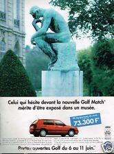 Publicité advertising 1996 VW Volkswagen Golf Match...penseur de Rodin