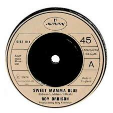 "Roy Orbison - Sweet Mamma Blue - 7"" Record Single"