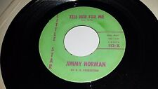 JIMMY NORMAN I Don't Love You No More / Tell Her For Me LITTLE STAR 113 45 7""