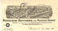 Petroleum Raffinerie vorm. August Korff Bremen deko. Schreiben 1912 Öl Oel Erdöl