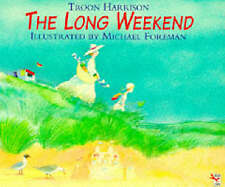 The Long Weekend (Red Fox picture books), Good Condition Book, Harrison, Troon,
