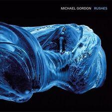 Michael Gordon: Rushes (Mar-2014, Cantaloupe) NEW CD