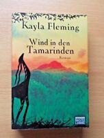 Kayla Fleming - WIND IN DEN TAMARINDEN - 1. Auflage -  (2011, Taschenbuch)