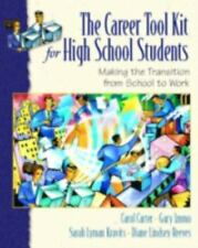 The Career Toolkit for High School Students: Making the Transition-ExLibrary