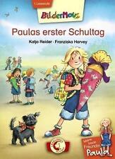 NEU Bildermaus: Meine beste Freundin Paula: Paulas erster Schultag