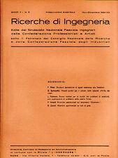 RICERCHE DI INGEGNERIA - anno II - bimestrale n. 6 - novembre/dicembre 1934