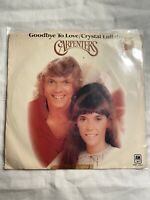 "THE CARPENTERS-Goodbye To Love/Crystal Lullaby- 7"" 45RPM Vinyl Record - EX"