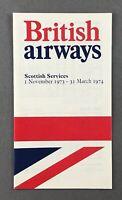 BRITISH AIRWAYS SCOTTISH SERVICES AIRLINE TIMETABLE WINTER 1973/74 BA