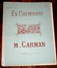 en cheminant chanson sans paroles Op.90 partition pour piano 1899 Marius Carman