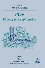 Pike: Biology and exploitation (Fish & Fisheries Series)-ExLibrary