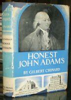 HONEST JOHN ADAMS, by GILBERT CHINARD, 1933, First Edition, IN THE ORIGINAL DJ