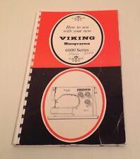 Viking Husqvarna 6000 series Instruction book