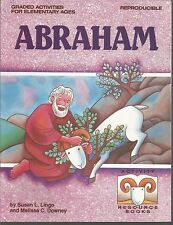 Abraham Graded Activities for Elementary Ages Reproducible Resource Books