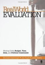 RealWorld Evaluation: Working Under Budget, Time, Data, and Political  Constrain