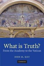 What Is Truth?: From the Academy to the Vatican (Paperback or Softback)