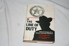 In the Line of Duty : Reflections of a Texas Ranger Private by Lewis C. Rigle...