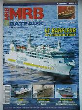 MRB - Modèle Réduit de Bateau #565 (REVUE) Le Barfleur de la Truckline Ferries