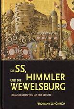 Schulte Jan: Die SS, Heinrich Himmler und die Wewelsburg - Geschichte der SS