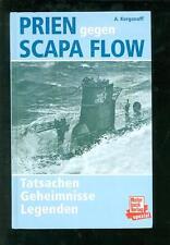Prien gegen Scapa Flow Tatsachen Geheimnisse Legenden