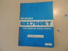 Service manual addendum SUZUKI GSX750 E T 1982 Werkstatthandbuch Erg.