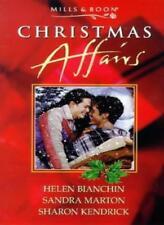 Christmas Affairs By Helen Bianchin, Sandra Marton, Sharon Kendrick