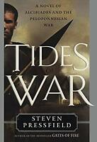 Tides of War : A Novel of Alcibiades and the Peloponnesian War