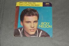 Ricky Nelson 45rpm by Imperial Records Sweeter Than You