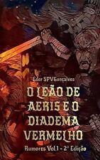 Rumores: O leão de Aeris e o Diadema Vermelho by Éder Spv Gonçalves (2017,...