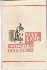 """Johannes BARBARUS """"Ule Läve"""" Verses AVANT-GARDE Cover Arkadio LAIGO ESTONIA 1939"""