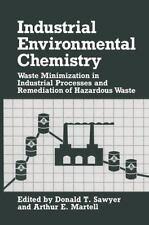 Industrial Environmental Chemistry : Waste Minimization in Industrial...