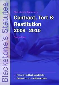 BLACKSTONE'S STATUTES ON CONTRACT, TORT AND RESTITUTION: 2009-2010., Rose, F. D.