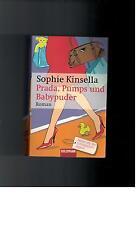 Sophie Kinsella - Prada, Pumps und Babypuder - 2007