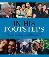 In His Footsteps: Famous Fathers & Celebrity Children, Krols, Birgit, Very Good,
