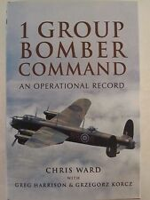 1 Group Bomber Command - An Operational Record